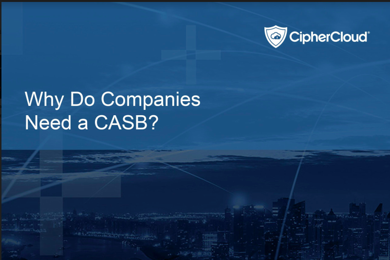 thumbnail-wp-why-do-companies-need-a-casb